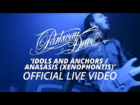 Parkway Drive - Idols And Anchors / Anasasis (Xenophontis) (Official HD Live Video)