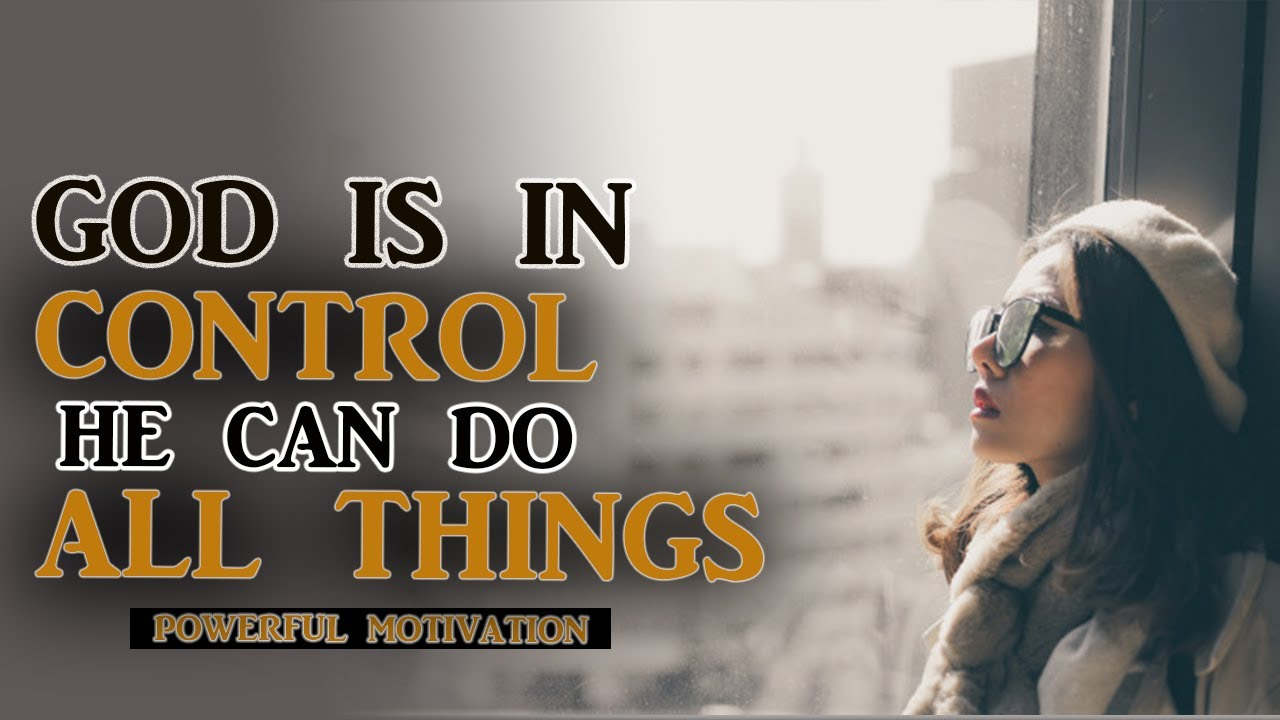 GOD KNOWS ABOUT YOUR TEARS HE IS WORKING SOMETHING OUT FOR YOU - Best Motivational Video