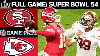 Super Bowl 54 FULL Game: Kansas City Chiefs vs. San Francisco 49ers