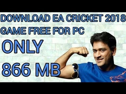 ( 866 MB) How To Download EA CRICKET 2018...