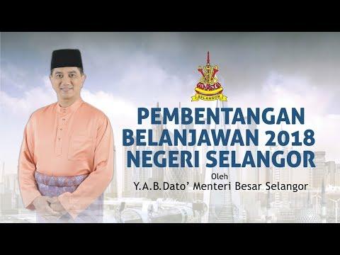 #Rakaman Pembentangan Belanjawan 2018 Selangor