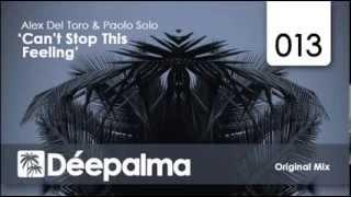 Alex Del Toro & Paolo Solo - Can