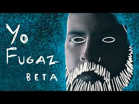 Yo Fugaz - Beta (Video Oficial)