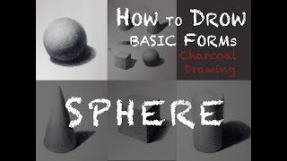 How to Draw Basic Form: SPHERE with Charcoal Pencil