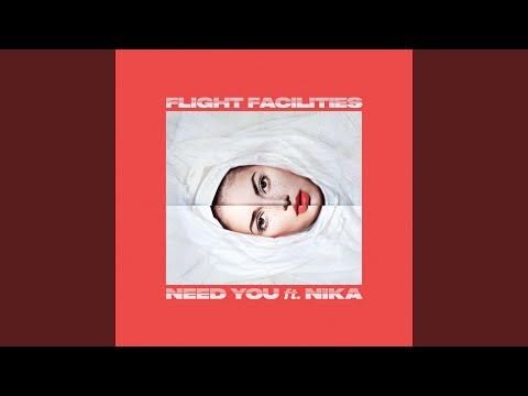 Need You (feat. NÏKA)