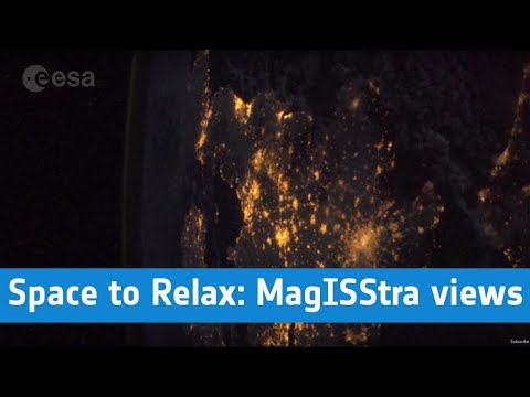 ESA - Space to Relax / MagISStra City Views: Photos by Paolo Nespoli