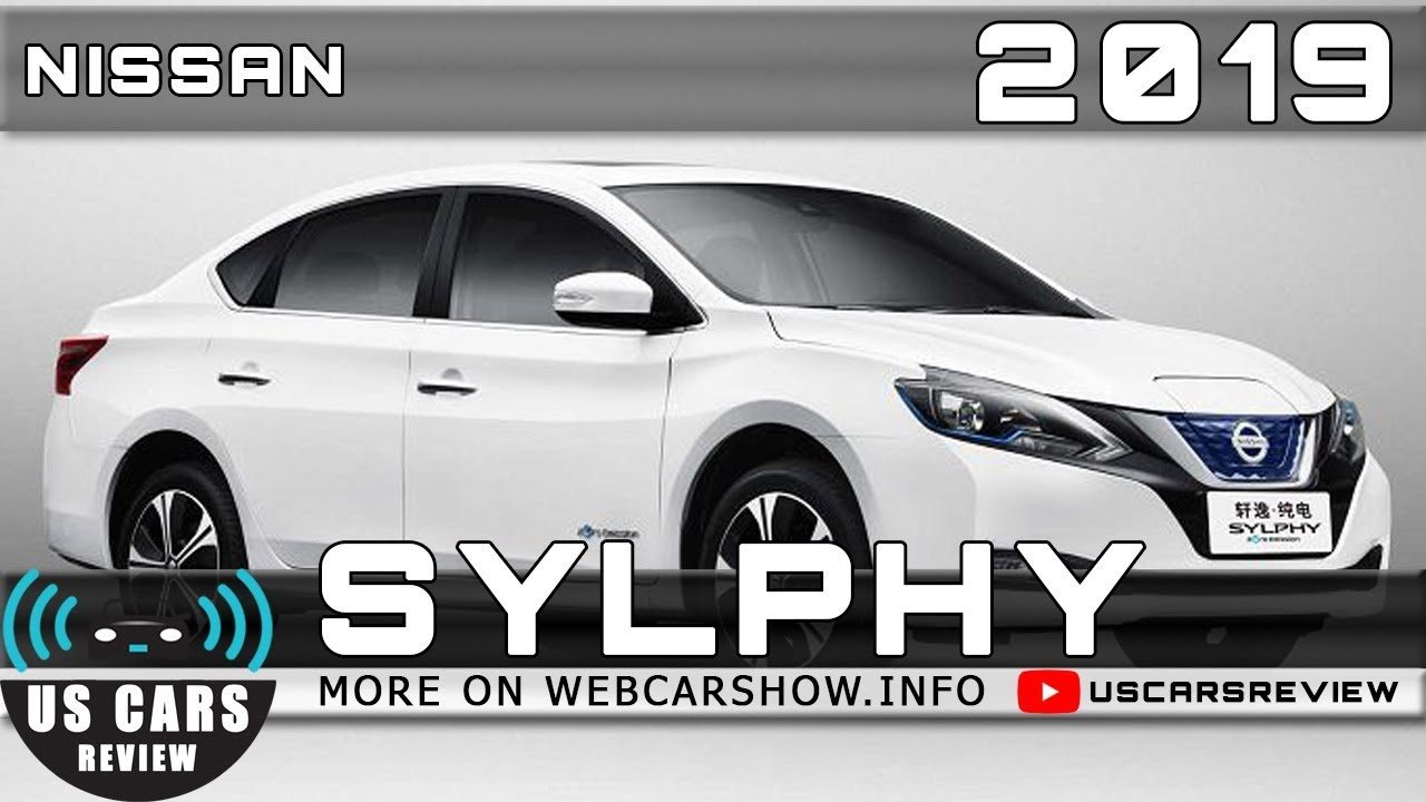 2019 Nissan Sylphy Review Release Date Specs Prices