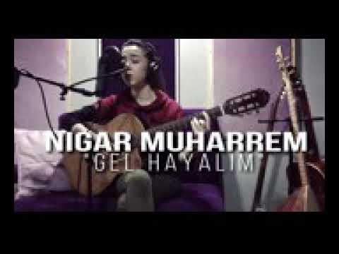 nigar Muharrem 💕💕gel hayalim.    نيار محرم في _تعال خيالي ❤اروع اغنية  2017غ