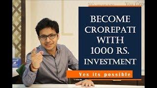 Become crorepati with 1000 Rs Investment   Crorepati kaise bane  