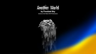 Another World - Freckled Sky x America's Got Talent