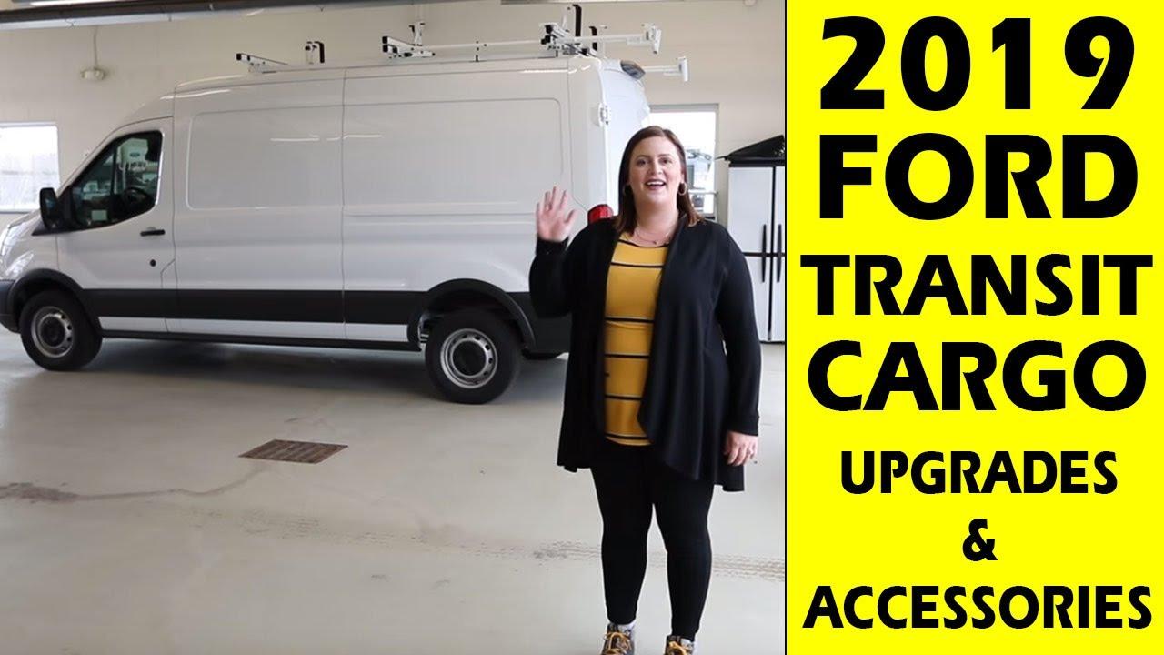 2019 ford transit cargo van - upgrades  u0026 accessories