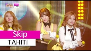 [HOT] TAHITI - Skip, 타히티 - 스킵, Show Music core 20151114