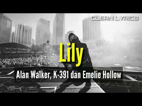 full-song-lyrics,-lily---alan-walker,-k-391-dan-emelie-hollow,-music