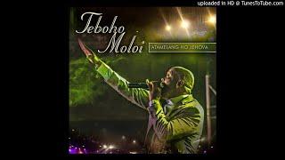 Teboho Moloi - Satane Ke Moleko (Live)
