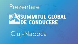 PROMO Summitul Global de Conducere Cluj-Napoca. Vezi cum a fost  Summitul de la Cluj. Leadership