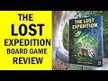 The Lost Expedition Board Game Review & Runthrough