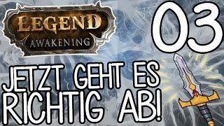 jetzt geht es richtig ab legend awakening 03   gamerstime