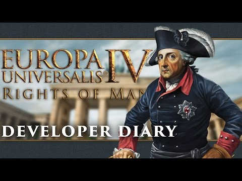 Europa Universalis IV - Rights of man, Developer Diary