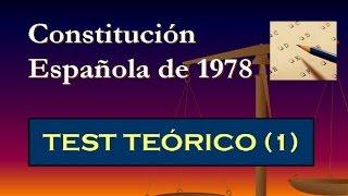 Test teórico: Constitución Española de 1978 (1)