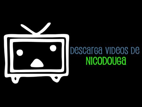 Como descargar vídeos de Nico Douga