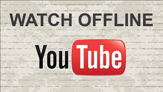 How to watch Youtube video offline   Mobile App