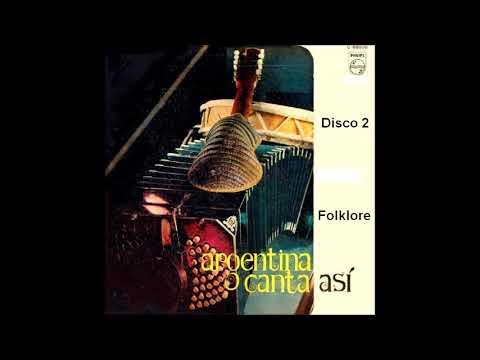 Varios Intérpretes - Argentina Canta Así   (Vol . 2/10)  Folklore