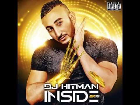 Dj Hitman Feat OR - Qualité Inside 2k16