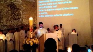 Vigília Pascal 2015 - Paróquia São Marcos e São Lucas - Exultet