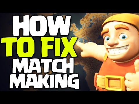 How To Fix The Matchmaking System And Engineered Bases In Clash Of Clans