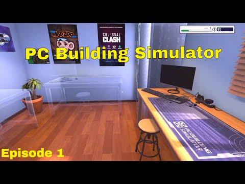 PC Building Simulator Episode 1 |