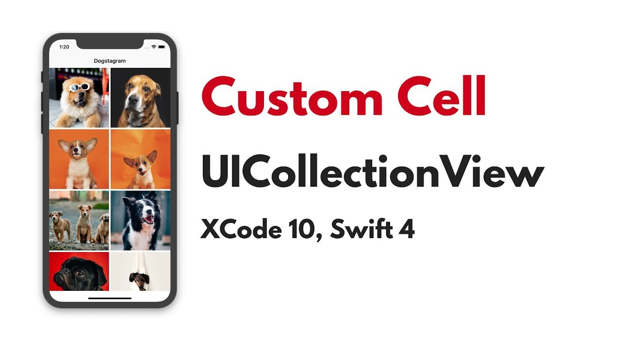 UICollectionView Tutorial: Custom UICollectionView Cell Xcode 10, Swift 4