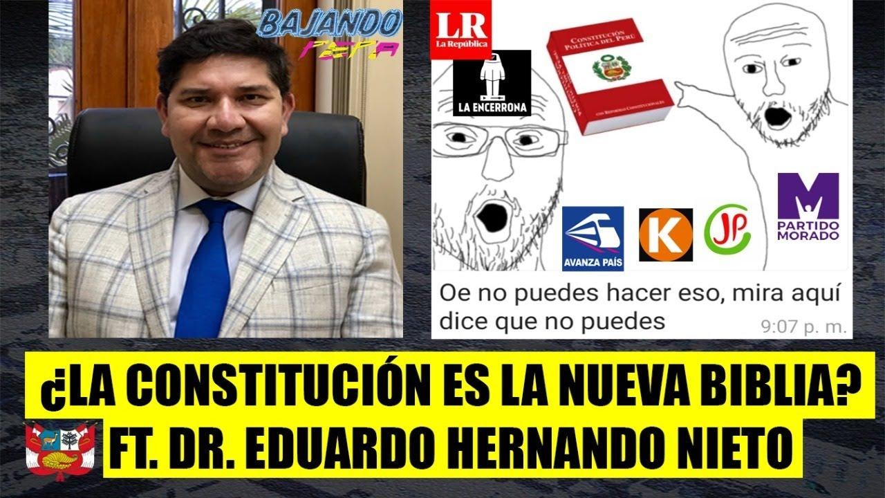 ¿LA CONSTITUCION ES LA NUEVA BIBLIA? FT. DR.Eduardo Hernando Nieto