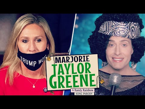 MARJORIE TAYLOR GREENE - A Randy Rainbow Song Parody