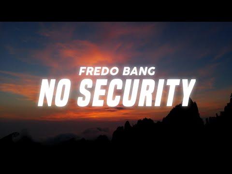 Fredo Bang – No Security (Lyrics)