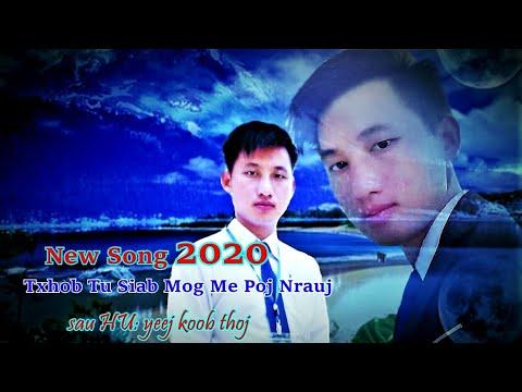Txhob Tu Siab Mog Me Poj Nrauj By: Yeej Koob Thoj New Song 2020