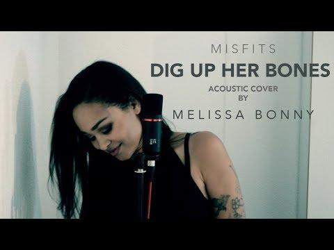 Dig Up Her Bones - Misfits / by Melissa Bonny