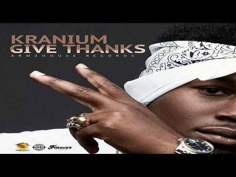 Kranium - Give Thanks [Forever Riddim] • March 2017