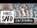 HBD SAFO | Bollywood Multifandom - Ude Dil Befikre