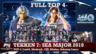 Tekken 7: SEA Major 2019 FULL TOP 4 (Lan94, Madrush, CJB_Medan, Sidestep Lance)