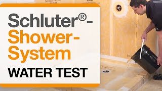 How to perform a Water Test with the Schluter®-Shower System