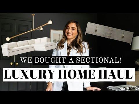 HUGE LUXURY HOME HAUL + WE BOUGHT A SECTIONAL! RESTORATION HARDWARE, WEST ELM, SOMLOS + MORE!