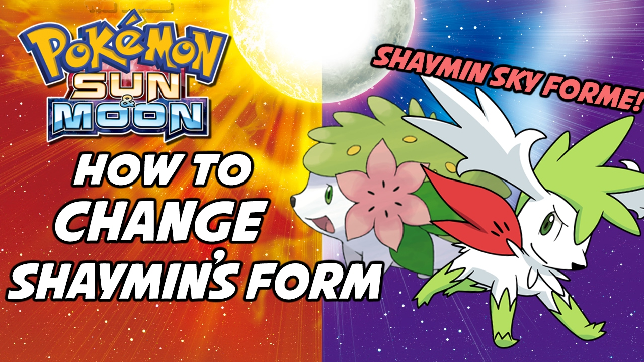 How to Change Shaymin's Form in Pokemon Sun and Moon! How to get ...