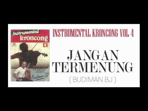 Free Download Kr. Jangan Termenung (instrumental Kroncong Vol 4) Mp3 dan Mp4