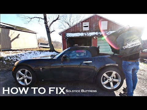 Pontiac Solstice Buttress Stuck?! SAY LESS | How to fix solstice buttress issue