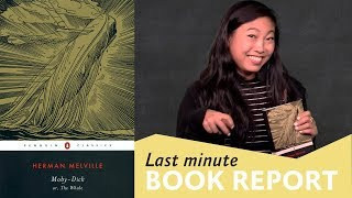 Awkwafina presents MOBY-DICK | Last Minute Book Report
