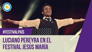 Luciano Pereyra en el Festival de Jesús María 2016