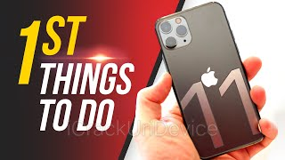 iPhone 11 Pro Max - First 11 Things to Do!