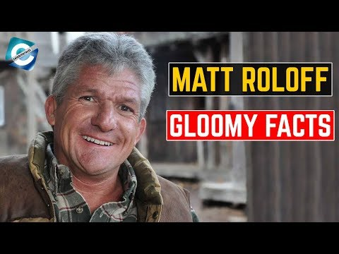 5 Dark truths of Matt Roloff that LPBW fans may not know