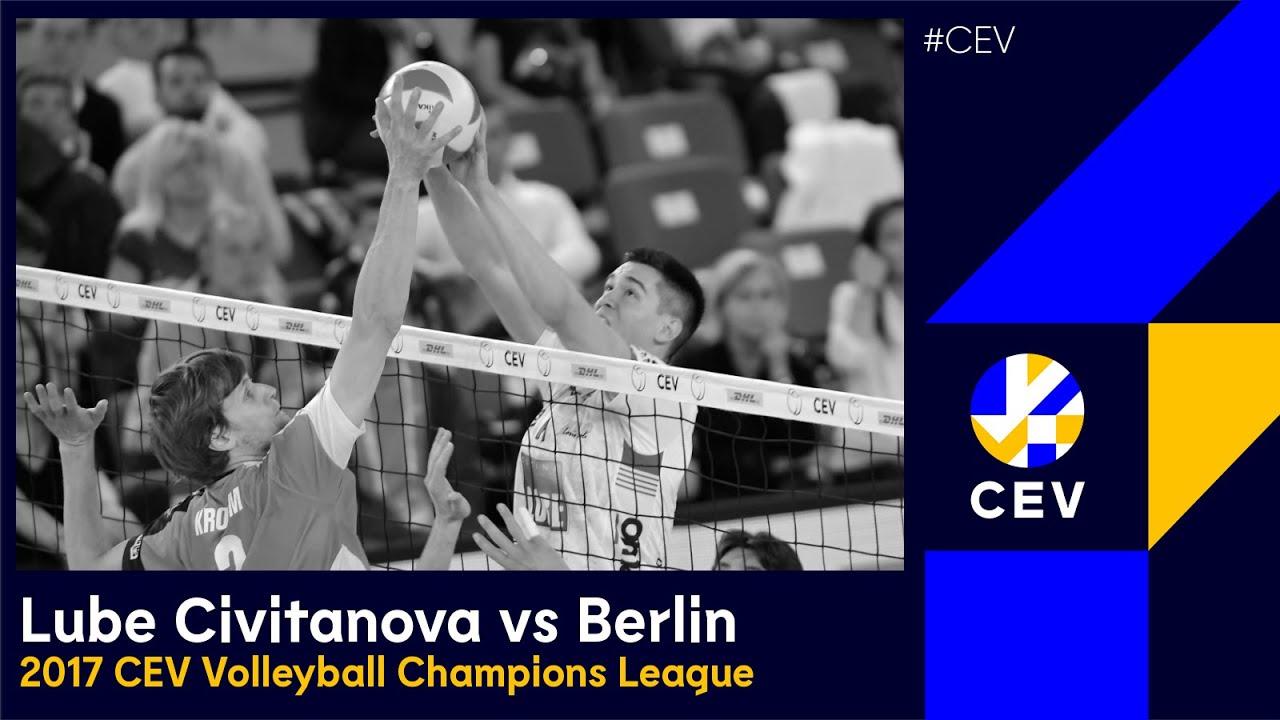 Cucine Lube CIVITANOVA vs BERLIN Recycling Volleys FULL MATCH - 2017 #CLVolleyM Bronze Medal Match