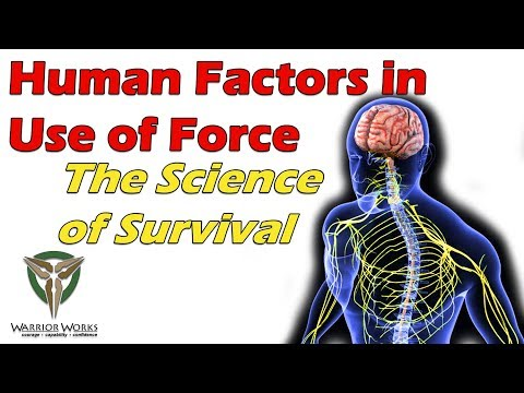 Human Factors In Use Of Force